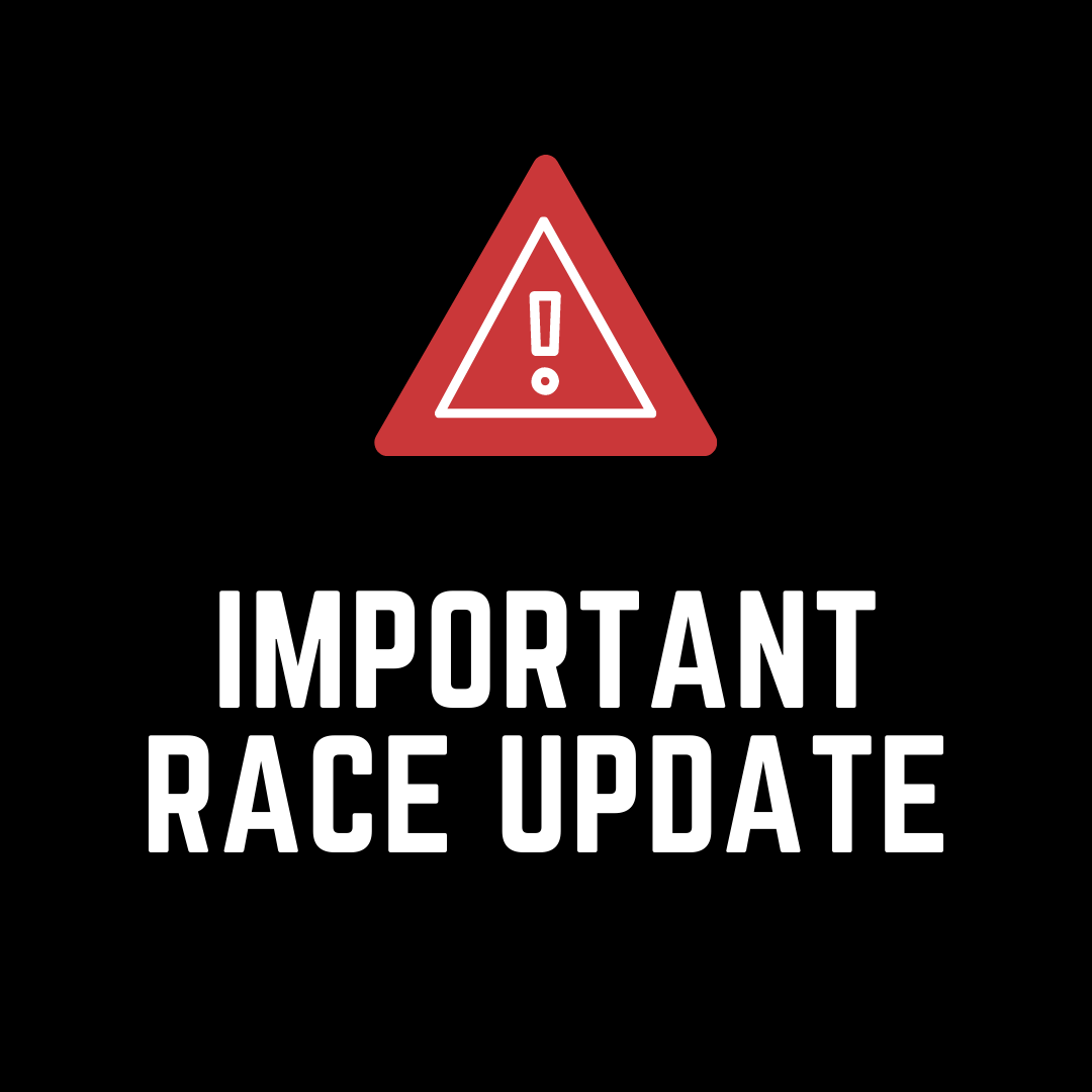 Important Race Update